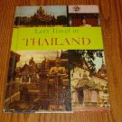 1965 Let's Travel In Thailand Children's Book Learning