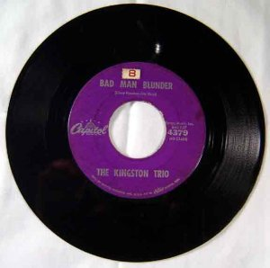 Kingston Trio 1960 Bad Man Blunder 45 RPM