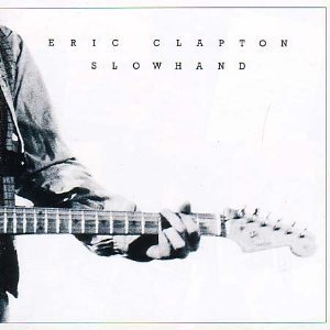 Slow Hand - Eric Clapton 1977