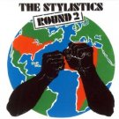 Round 2 - The Stylistics 1972
