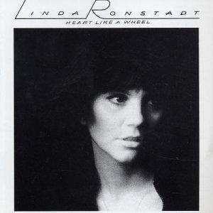 Heart Like a Wheel - Linda Ronstadt 1976