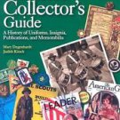 Girl Scout Collector's Guide: A History of Uniforms, Insignia, Publications, and Memorabilia