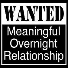 Meaningful Overnight Relationship-  Large