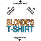 Blonde's T-Shirt - Small