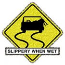 Slippery When Wet - Large