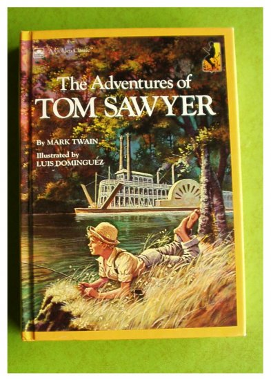 The Adventures of Tom Sawyer by Mark Twain GOLDEN BOOKS