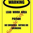 """OSHA  """"Lead Work Area"""" Sign"""