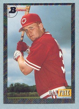 1993 Bowman # 698 Dan Frye Foil RC Reds