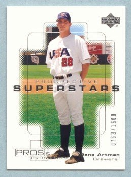 2000 UD Pros & Prospects # 133 Dane Artman RC #d 0763 of 1600 Rookie