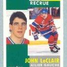 1991-92 Pinnacle French # 322 -- John LeClair Rookie Card RC