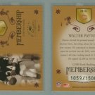 2003 Donruss Classics Membership # M16 WALTER PAYTON #d 1059 of 1500 -- MINT