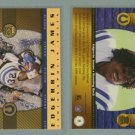 1999 Crown Royale Rookie Gold # 8 EDGERRIN JAMES -- MINT