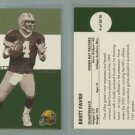 2001 Fleer Tradition Throwbacks # 4 BRETT FAVRE