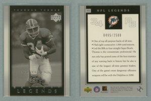 2000 Upper Deck Legends # 93 THURMAN THOMAS 20th Century Legends #d 0495 of 2500 -- MINT