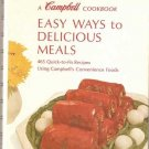 Campbell Cookbook Easy Ways To Delicious Meals 1970