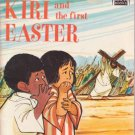 Kiri and the First Easter by C. Greene (1972) Softcover