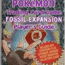 Pokemon Trading Card Game Fossil Expan. Player's Guide