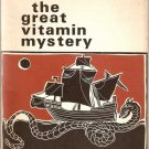 The Great Vitamin Mystery by Marvin Martin 1970