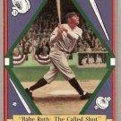 1992 Ruth Delphi Baseball #1 Babe Ruth The Called Shot