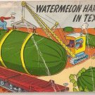 Watermelon Harvest in Texas Postcard