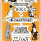 Old Possum's Book of Practical Cats by T. S. Eliot Book