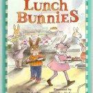 Lunch Bunnies 1999 Weekly Reader Book Club Edition