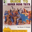 Greenberg's Guide to Super Hero Toys by Steven Kimball