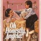 Oh Honestly, Angela! Paperback Book