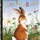 Home for a Bunny by Margaret Wise Brown Little Golden Books 1997