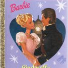 Barbie A Fairy Tale Cinderella Little Golden Books 2002 First Edition