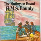 Illustrated Classic Editions The Mutiny on Board H.M.S. Bounty