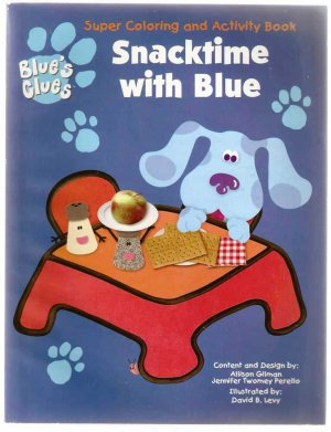 Blue S Clues Snacktime With Blue Super Coloring And