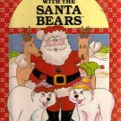 Christmas With the Santa Bears Hardcover Book