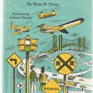 The Story of Traffic Control by Ross Olney 1968 Hardcover Book