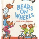 Bears on Wheels Book Club Edition 1969 Bright and Early Berenstains Hardcover
