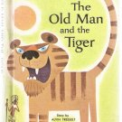 The Old Man and the Tiger Wonder Books Easy Reader Hardcover