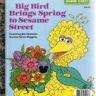 Little Golden Book Big Bird Brings Spring To Sesame Street 11th Printing Used