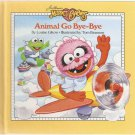 Muppet Babies Animal Go Bye-Bye by Louise Gikow Sesame Street Weekly Reader Hardcover Book Used