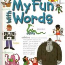 My Fun With Words Dictionary, Book 1: A-K Hardcover Used