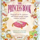 The Princess Book by Mallory Loehr Hardcover Used