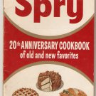 Spry 20th Anniversary Cookbook of Old and New Favorites Recipies Softcover Book