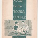 Food for the Young Couple Home and Garden Bulletin #85 Recipe Booklet 1962 USDA