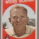 1959 Topps Baseball Card #411 Whitey Lockman Baltimore Orioles GD