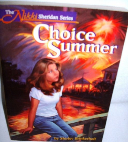 Choice Summer by Shirley Brinkerhoff 1996
