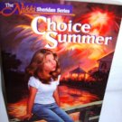 Choice Summer by Shirley Brinkerhoff 1996