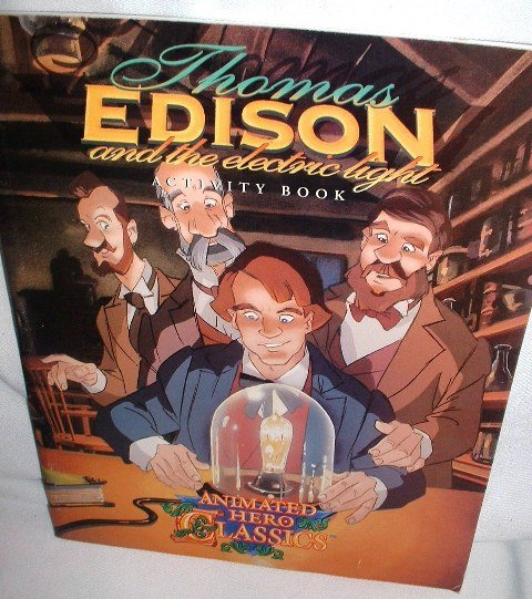 Thomas Edison Activity Book Animated Hero Classics
