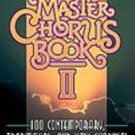 Master Chorus Book II by Ken Bible 1994