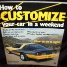 Customize Your Car in a Weekend Manual by Carl Caiati Vintage Softcover Dated 1989