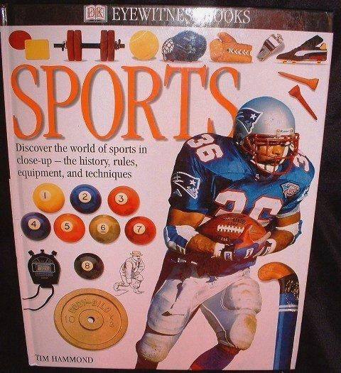 Eyewitness Books Sports by Tim Hammond Equipment Hardcover Dated 2000
