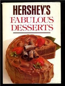 1990 Hershey's Fabulous Desserts Cookbook